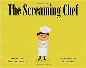 THE SCREAMING CHEF