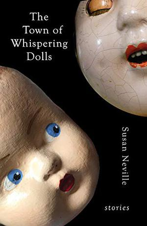 THE TOWN OF WHISPERING DOLLS