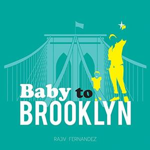 BABY TO BROOKLYN