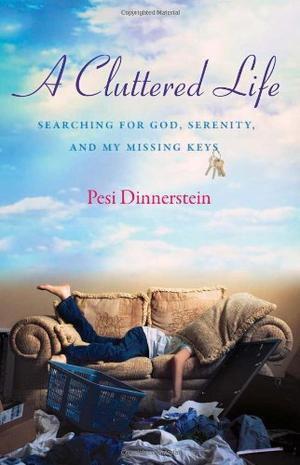 A CLUTTERED LIFE