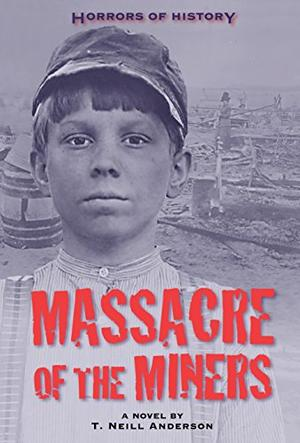 MASSACRE OF THE MINERS