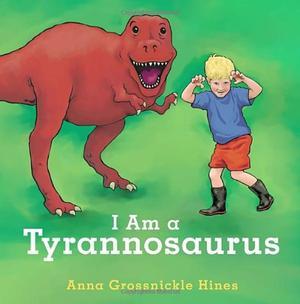 I AM A TYRANNOSAURUS