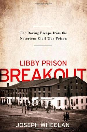 LIBBY PRISON BREAKOUT