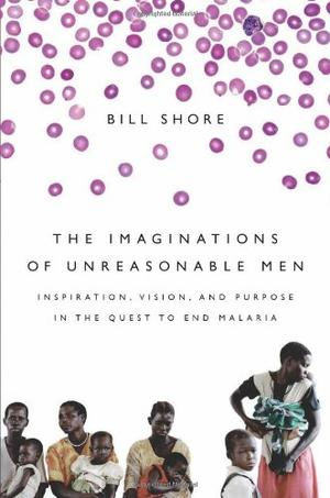 THE IMAGINATIONS OF UNREASONABLE MEN