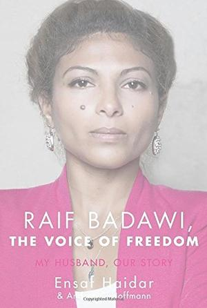 RAIF BADAWI, THE VOICE OF FREEDOM