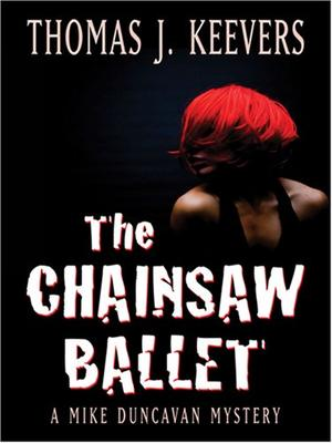 THE CHAINSAW BALLET