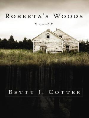 ROBERTA'S WOODS