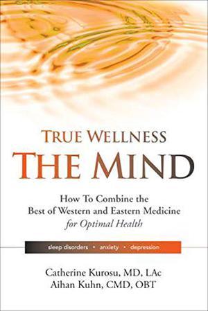 TRUE WELLNESS - THE MIND
