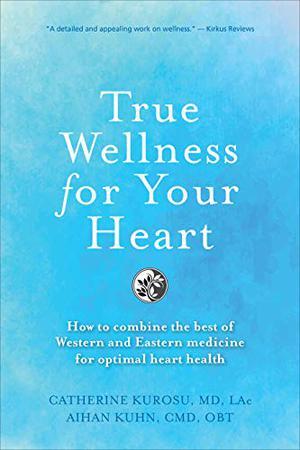 TRUE WELLNESS FOR THE HEART