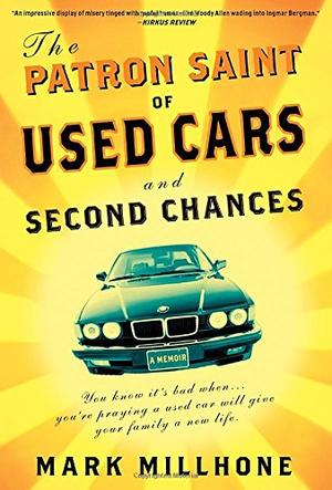 THE PATRON SAINT OF USED CARS AND SECOND CHANCES