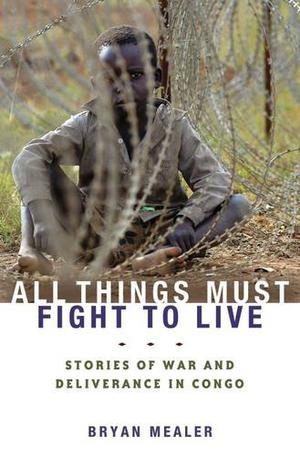 ALL THINGS MUST FIGHT TO LIVE