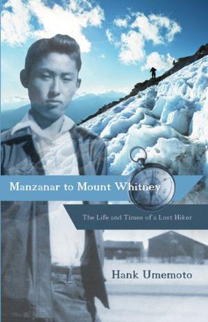MANZANAR TO MOUNT WHITNEY
