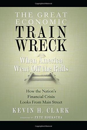 THE GREAT ECONOMIC TRAIN WRECK