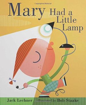 MARY HAD A LITTLE LAMP