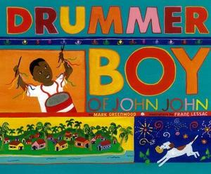 DRUMMER BOY OF JOHN JOHN