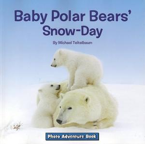 BABY POLAR BEARS' SNOW-DAY