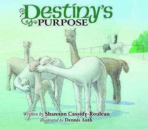DESTINY'S PURPOSE