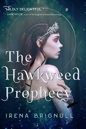THE HAWKWEED PROPHECY