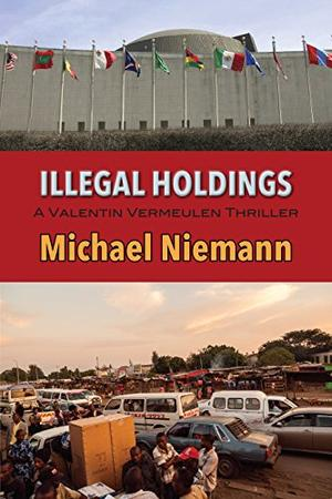 Illegal Holdings By Michael Niemann Kirkus Reviews