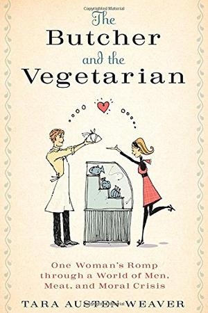 THE BUTCHER & THE VEGETARIAN