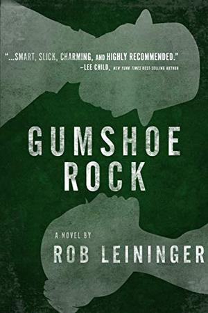 GUMSHOE ROCK