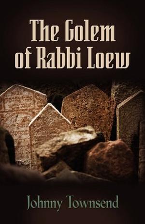 THE GOLEM OF RABBI LOEW