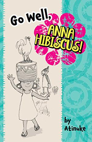GO WELL, ANNA HIBISCUS