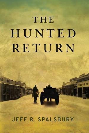 THE HUNTED RETURN