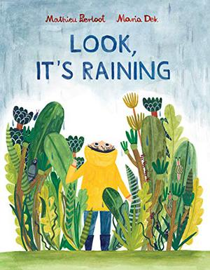 LOOK, IT'S RAINING