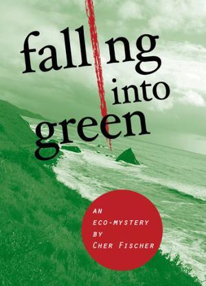 FALLING INTO GREEN