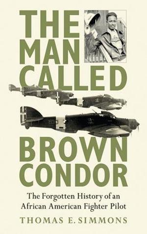 THE MAN CALLED BROWN CONDOR