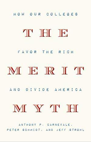 THE MERIT MYTH