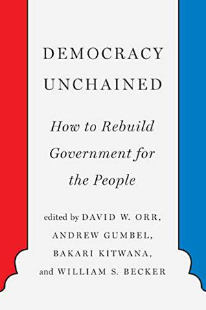 DEMOCRACY UNCHAINED