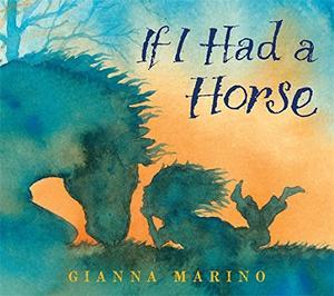 IF I HAD A HORSE