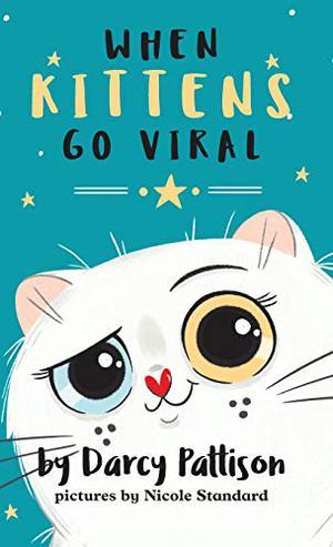 WHEN KITTENS GO VIRAL