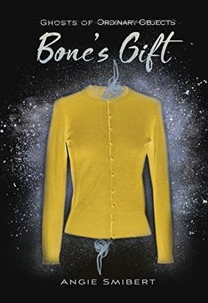 BONE'S GIFT