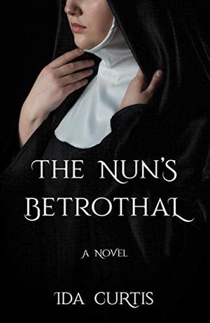 THE NUN'S BETROTHAL