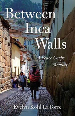 BETWEEN INCA WALLS