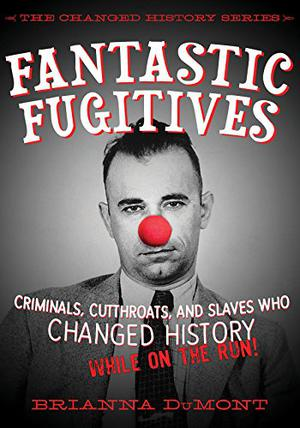 FANTASTIC FUGITIVES