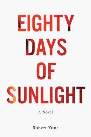 Eighty Days of Sunlight