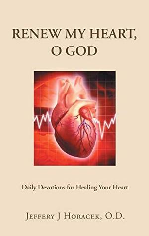 RENEW MY HEART, O GOD