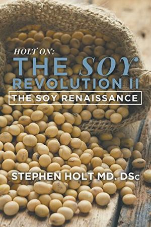 THE SOY REVOLUTION II