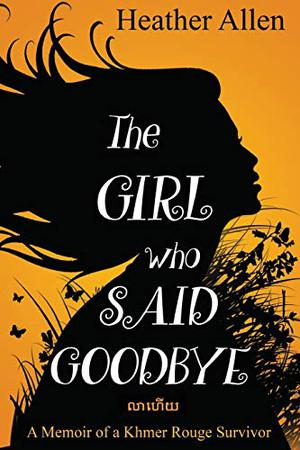 THE GIRL WHO SAID GOODBYE