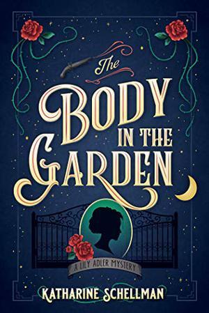 THE BODY IN THE GARDEN