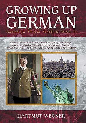 GROWING UP GERMAN