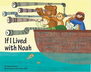 IF I LIVED WITH NOAH