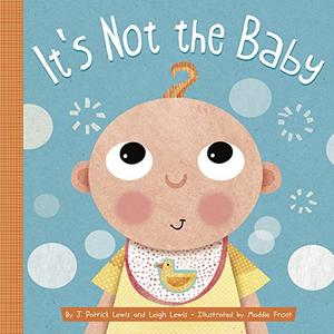 IT'S NOT THE BABY
