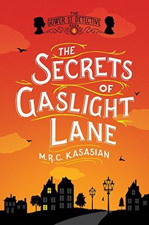 THE SECRETS OF GASLIGHT LANE