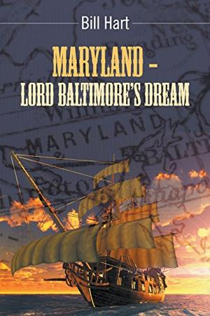 Maryland—Lord Baltimore's Dream