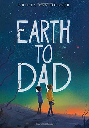 EARTH TO DAD